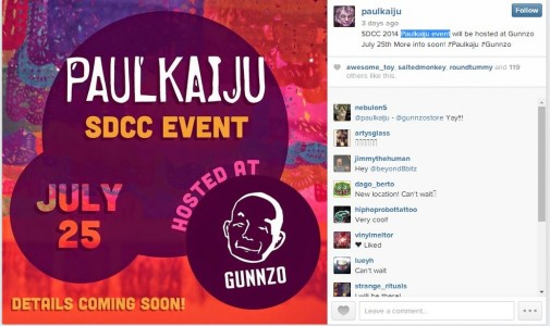 SDCC 2014 Paulkaiju event will be hosted at Gunnzo July 25th
